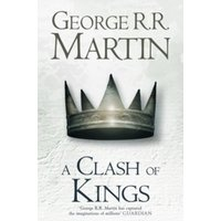 A Clash of Kings (Hardback reissue) : 2