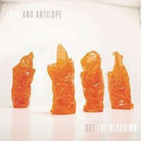 Get the Blessing - Lope And Antilope Vinyl