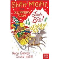 Shifty McGifty and Slippery Sam: Jingle Bells! : Two-colour fiction for 5+ readers