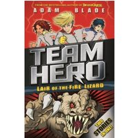 Team Hero: Lair of the Fire Lizard : Special Bumper Book 1