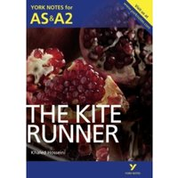 The Kite Runner: York Notes for AS & A2