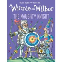 Winnie and Wilbur: The Naughty Knight
