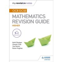 OCR GCSE Maths Higher: Mastering Mathematics Revision Guide