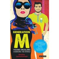 Generation M : Young Muslims Changing the World