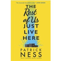 The Rest of Us Just Live Here by Patrick Ness (Paperback, 2016)