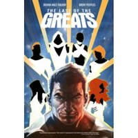 Last of the Greats Volume 1