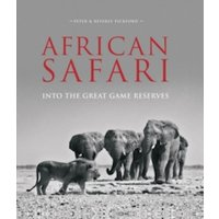 African Safari : Into the Great Game Reserves