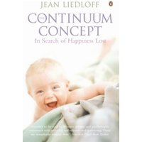 The Continuum Concept by Jean Liedloff (Paperback, 1989)