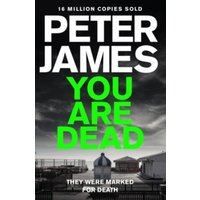 You Are Dead by Peter James (Paperback, 2015)