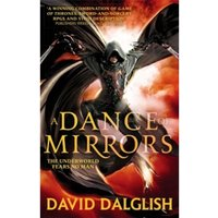 A Dance of Mirrors : Book 3 of Shadowdance