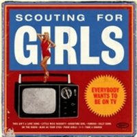 Scouting for Girls Everybody Wants To Be On TV CD