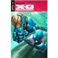 X-O Manowar Volume 4: Homecoming