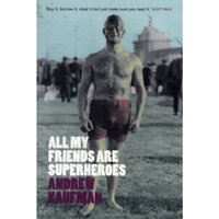 All My Friends are Superheroes by Andrew Kaufman (Paperback, 2006)