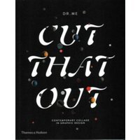 Cut That Out : Contemporary Collage in Graphic Design