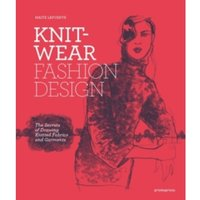 Knitwear Fashion Design : The Secrets of Drawing Knitted Fabrics and Garments