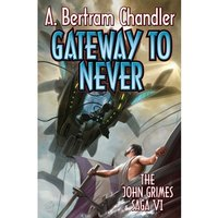 Gateway to Never John Grimes Paperback