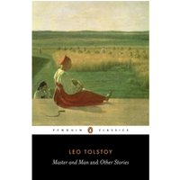 Master and Man and Other Stories by Leo Tolstoy (Paperback, 2005)