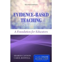 Evidence-Based Teaching In Nursing