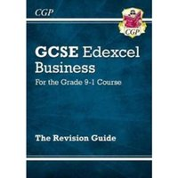 New GCSE Business Edexcel Revision Guide - For the Grade 9-1 Course