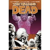 The Walking Dead Volume 10 - What We Become