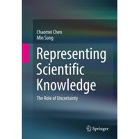 Representing Scientific Knowledge : The Role of Uncertainty