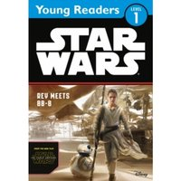 Star Wars The Force Awakens: Rey Meets BB-8 : Star Wars Young Readers