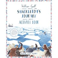 Shackleton's Journey Activity Book by William Grill (Paperback, 2015)