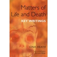 Matters of Life and Death : Key Writings
