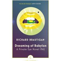 Dreaming of Babylon : A Private Eye Novel 1942