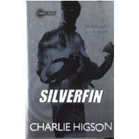 Young Bond: SilverFin by Charlie Higson (Paperback, 2012)