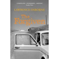 The Forgiven by Lawrence Osborne (Paperback, 2014)