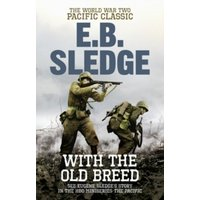 With the Old Breed : The World War Two Pacific Classic
