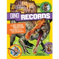Dino Records : The Most Amazing Prehistoric Creatures Ever to Have Lived on Earth!