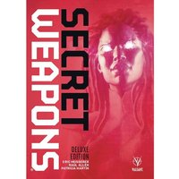 Secret Weapons (Deluxe Edition Hardcover)