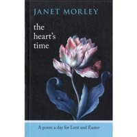 The Heart's Time : A Poem a Day for Lent and Easter