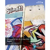 Stimmt! Edexcel GCSE German Higher Student Book by Michael Spencer, Carolyn Batstone, Lisa Probert, Harriette Lanzer...