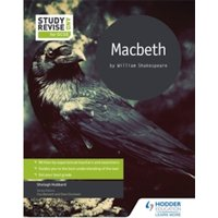 Study and Revise for GCSE: Macbeth by Shelagh Hubbard (Paperback, 2016)