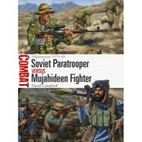 Soviet Paratrooper vs Mujahideen Fighter : Afghanistan 1979-89 : 29