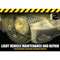 Light Vehicle Maintenance and Repair Level 2 : Soft Bound Version