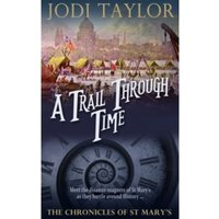 A Trail Through Time : The Chronicles of St. Mary's series : 4