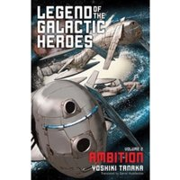 Legend of the Galactic Heroes, Vol. 2 : Ambition : 2