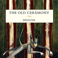 The Old Ceremony - Sprinter Vinyl