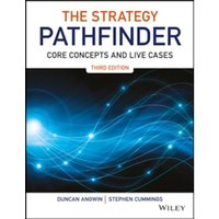 The Strategy Pathfinder : Core Concepts and Live Cases