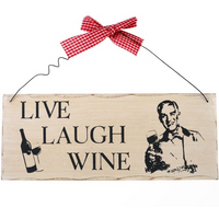 Live, Laugh, Wine Hanging Sign