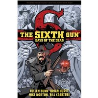 Sixth Gun Days Of The Dead