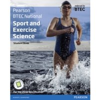 BTEC Nationals Sport and Exercise Science Student Book + Activebook : For the 2016 specifications