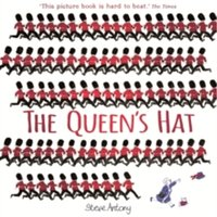 The Queen's Hat by Steve Antony (Paperback, 2014)