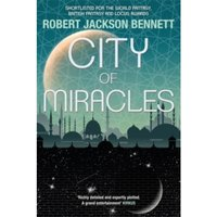 City of Miracles : The Divine Cities Book 3