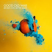 Good Old War - Broken Into Better Shape Vinyl