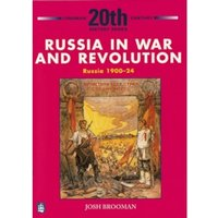 Russia in War and Revolution: Russia 1900-24 3rd Booklet of Second Set
